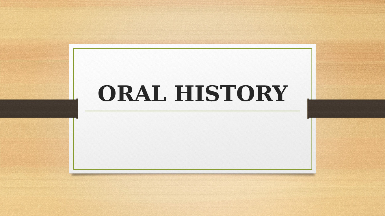 How to Pass Down a Magical Oral History