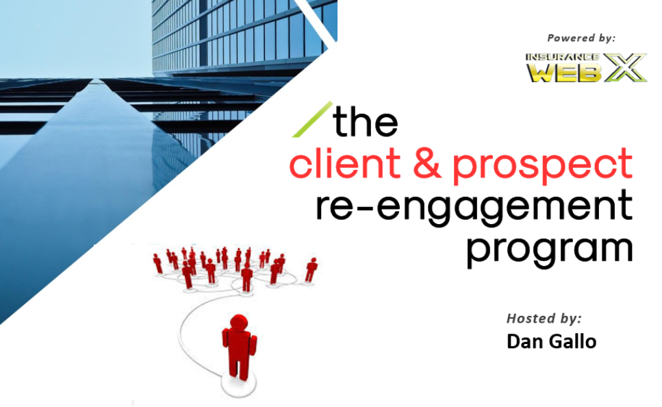Generate a Tidal Wave of Referrals, Set New Appointments and Triple Your Closing Rate with the Client and Prospect Reengagement Program